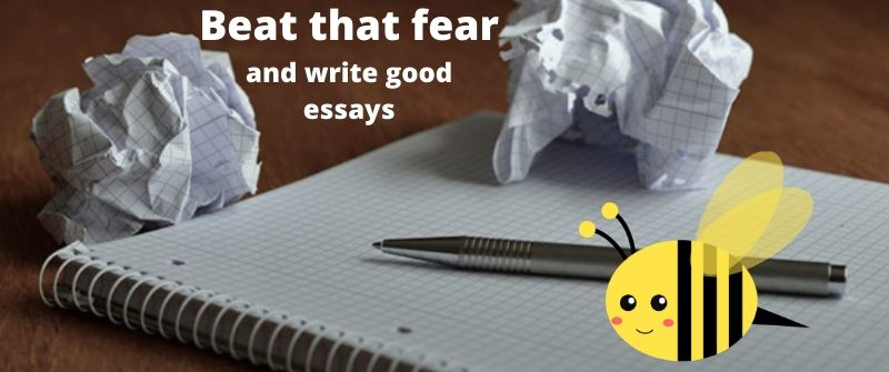 Overcoming the feeling and fear of writing essays