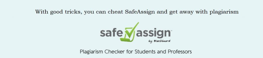 plagiarize not get caught by SafeAssign